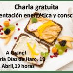 Psicología de la alimentación: alimentación energética y consciente