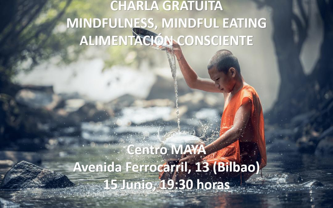 CHARLA MINDFULNESS-MINDFUL EATING, ALIMENTACIÓN CONSCIENTE